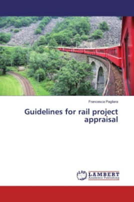 Guidelines for rail project appraisal