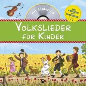 Volkslieder für Kinder, m. Audio-CD