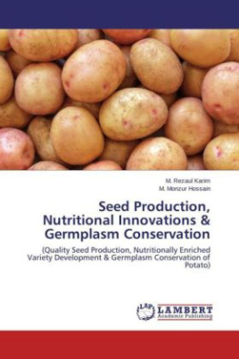Seed Production, Nutritional Innovations & Germplasm Conservation
