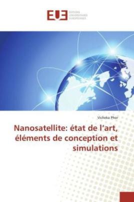 Nanosatellite: état de l'art, éléments de conception et simulations