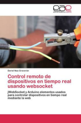 Control remoto de dispositivos en tiempo real usando websocket