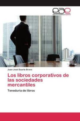 Los libros corporativos de las sociedades mercantiles