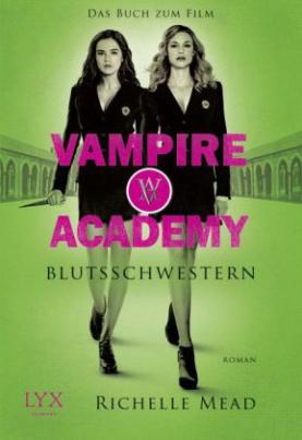 Vampire Academy, Blutsschwestern, Film Tie-In