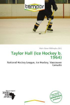 Taylor Hall (Ice Hockey b. 1964)