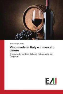 Vino made in Italy e il mercato cinese