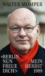 Berlin, nun freue dich!