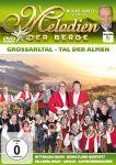 Melodien der Berge: Großarltal - Tal der Almen