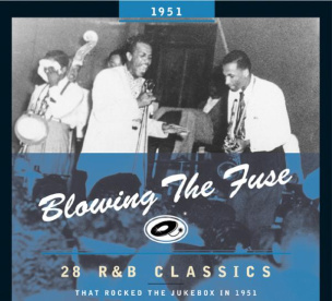 Blowing The Fuse 1951 - Classics That Rocked the Jukebox